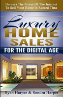 Luxury Home Sales for the Digital Age