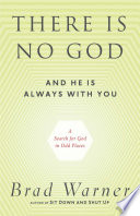 There Is No God and He Is Always with You Book