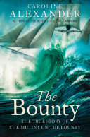 The Bounty  The True Story of the Mutiny on the Bounty  text only