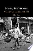 Making Two Vietnams Book