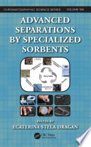 Advanced Separations by Specialized Sorbents