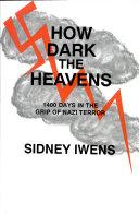 How Dark the Heavens