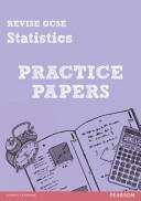 Revise Edexcel GCSE Statistics Practice Papers