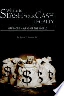 Where to Stash Your Cash     Legally  Second Edition