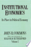 Institutional Economics. Vol. II