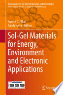 Sol Gel Materials for Energy  Environment and Electronic Applications