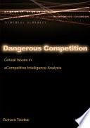 Dangerous Competition
