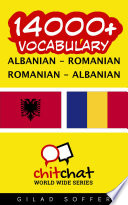 14000+ Albanian - Romanian Romanian - Albanian Vocabulary