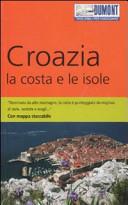 Guida Turistica Croazia. La costa e le isole. Con mappa Immagine Copertina