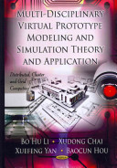 Multi Discipline Virtual Prototype Modeling and Simulation Theory and Application