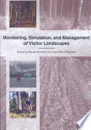 Monitoring, Simulation, and Management of Visitor Landscapes