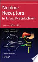 Nuclear Receptors in Drug Metabolism Book