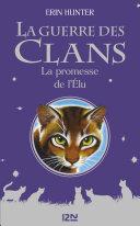 La guerre des clans - La promesse de l'Elu