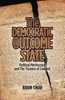 The Democratic Outcome State