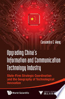 Upgrading China s Information and Communication Technology Industry Book