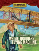 Johnny Moore and the Wright Brothers  Flying Machine