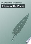 A Bride of the Plains