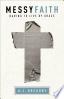 Messy Faith Book