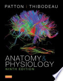 """""""Anatomy and Physiology E-Book"""" by Kevin T. Patton"""
