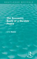 The Economic Basis of a Durable Peace (Routledge Revivals) [Pdf/ePub] eBook