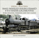 Great Western Small Wheeled Double Framed 4 4 0 Tender Locomotives