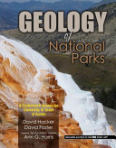 Geology of National Parks for the University of Texas Austin