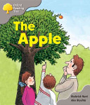 Oxford Reading Tree: Stage 1: Biff and Chip Storybooks the Apple