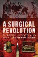 A Surgical Revolution