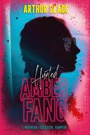 Amber Fang: Hunted Book