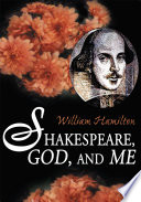 Shakespeare  God  and Me