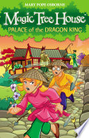 Magic Tree House 14  Palace of the Dragon King Book