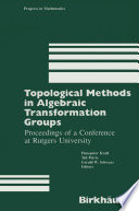 Topological Methods In Algebraic Transformation Groups