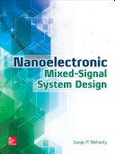 Nanoelectronic Mixed Signal System Design