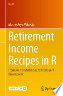 Retirement Income Recipes in R
