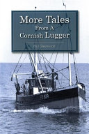 More Tales From A Cornish Lugger