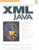 Enterprise Application Integration with XML and Java