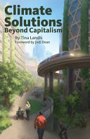 Climate Solutions Beyond Capitalism