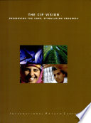 The CIP Vision preserving the core  stimulating progress Book