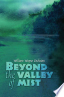 Beyond The Valley Of Mist