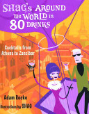 Shag s Around the World in 80 Drinks