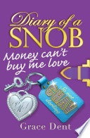 Diary of a Snob  02  Money Can t Buy Me Love