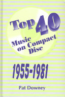 Top 40 Music on Compact Disc  1955 1981