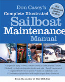 Don Casey s Complete Illustrated Sailboat Maintenance Manual