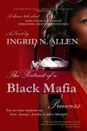 The Portrait of a Black Mafia Princess