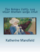 Read Online The Garden Party, and Other Stories Epub
