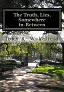 Pdf The Truth, Lies, Somewhere In-Between
