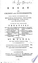 An Essay On Crimes And Punishments With A View Of And Commentary Upon Beccaria Rousseau Voltaire Montesquieu Fielding And Blackstone Etc