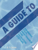 A Guide to Swimming Pool Maintenance and Filtration Systems Book