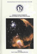 Modes of Star Formation and the Origin of Field Populations