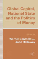 Global Capital  National State and the Politics of Money